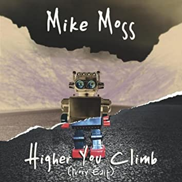 Higher You Climb (Ivory Edit)