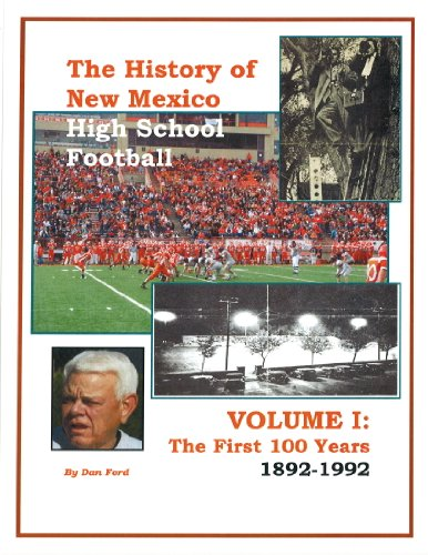 The History of New Mexico High School Football (English Edition)