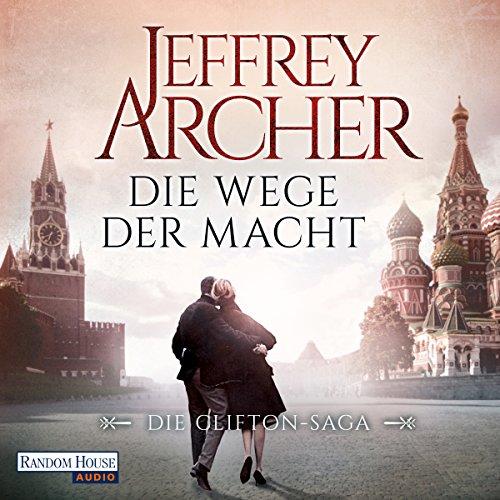 Die Wege der Macht (Die Clifton-Saga 5) audiobook cover art