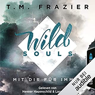Wild Souls - Mit dir für immer     Outskirts 2              Autor:                                                                                                                                 T. M. Frazier                               Sprecher:                                                                                                                                 Lara Le Bon,                                                                                        Henner Hauenschild                      Spieldauer: 6 Std. und 4 Min.     Noch nicht bewertet     Gesamt 0,0