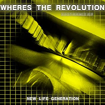 Where's the Revolution (2021 Remix EP)