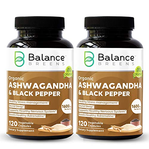 Balance Breens Certified Organic Ashwagandha 1600 mg with Black Pepper Supplement - 120 Vegan Capsules - Natural Anxiety Relief, Mood Enhancer, Immune & Thyroid Support, Sleep Health