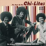 The Best Of The Chi-Lites: The Original Brunswick Recordings 1969-1976