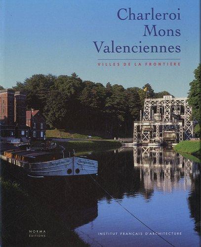 Charleroi Mons Valenciennes