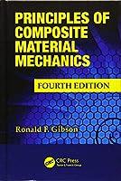 Principles of Composite Material Mechanics (Mechanical Engineering)
