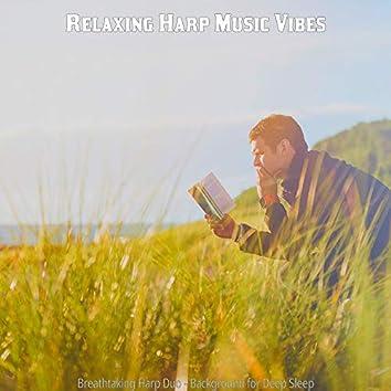Breathtaking Harp Duo - Background for Deep Sleep