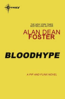 Bloodhype (Pip and Flinx Book 3)