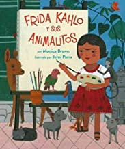 Frida Kahlo Y Sus Animalitos (Spanish Edition)