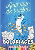 Animaux de l'océan Coloriages: Livre de coloriage pour enfant sur le thème de l'océan - poissons et mammifères marins à colorier - Format A4 - 70 pages