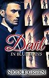 Devil In Blue Jeans...