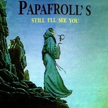 Still I'll See You