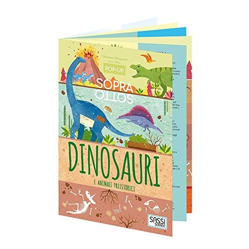 Dinosauri e animali preistorici. Pop-up sopra e sotto. Ediz. a colori