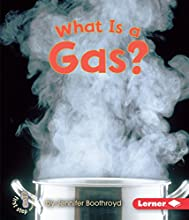 What Is a Gas? (First Step Nonfiction: States of Matter)
