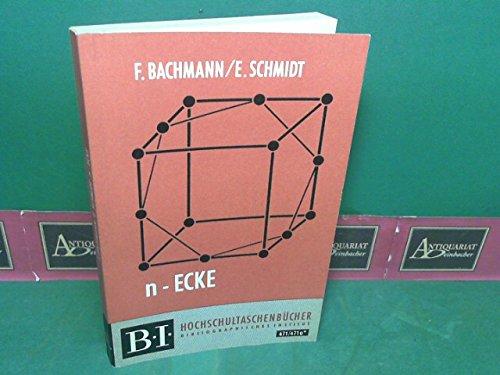 n-Ecke. B.I. - Hochschultaschenbücher Band 471 / 471 a*.