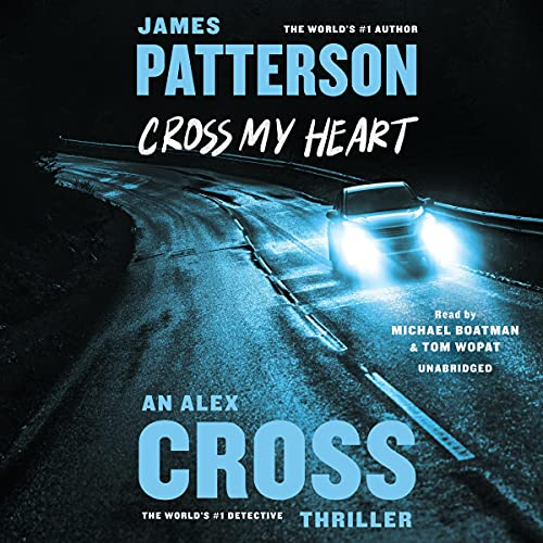 Cross My Heart Audiobook By James Patterson cover art