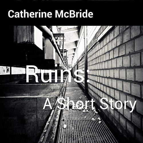 Ruins: A Short Story audiobook cover art