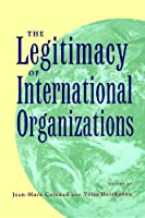 The Legitimacy of International Organizations