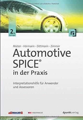Automotive SPICE® in der Praxis: Interpretationshilfe für Anwender und Assessoren by Markus Müller (2016-07-14)