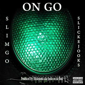 On Go (feat. Slim G.O.)