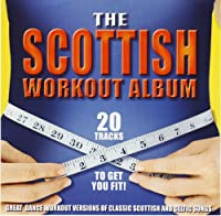 The Scottish Workout Album