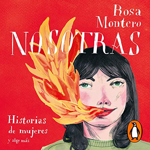 Nosotras. Historias de mujeres y algo más [Us: Stories of Women and Something More] Audiobook By Rosa Montero cover art