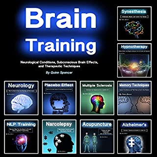 Brain Training: Neurological Conditions, Subconscious Brain Effects, and Therapeutic Techniques audiobook cover art
