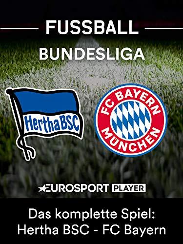 Das komplette Match: Hertha BSC gegen FC Bayern München