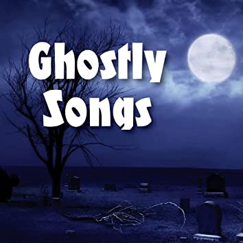 Ghostly Songs