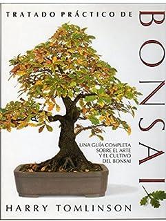 TRATADO PRACTICO BONSAI (GUÍAS DEL NATURALISTA-BONSÁI)