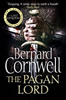 The Pagan Lord (The Last Kingdom Series) by Bernard Cornwell(1905-07-06)