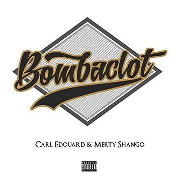 Bombaclot