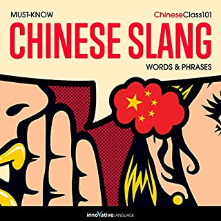 Learn Chinese: Must-Know Chinese Slang Words & Phrases audiobook cover art