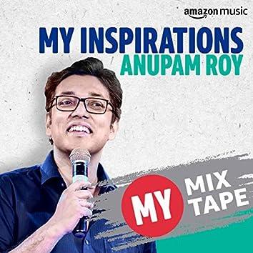 Anupam Roy: My Mixtape