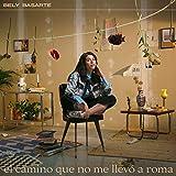 El camino que no me llevó a Roma (CD)