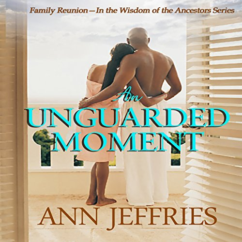 An Unguarded Moment: Family Reunion cover art