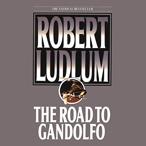 The Road to Gandolfo                   By:                                                                                                                                 Robert Ludlum                               Narrated by:                                                                                                                                 Scott Brick                      Length: 10 hrs and 49 mins     159 ratings     Overall 4.1