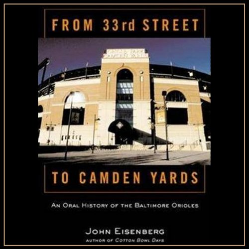 From 33rd Street to Camden Yards cover art
