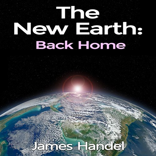 The New Earth: Back Home audiobook cover art