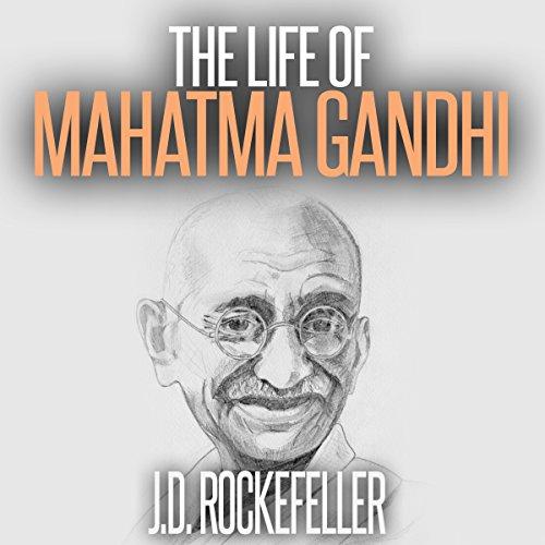 The Life of Mahatma Gandhi audiobook cover art