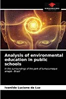 Analysis of environmental education in public schools: In the surroundings of the park of tumucumaque amapá - Brazil