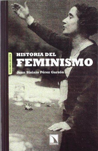 Historia Del Feminismo - 2ªedición (ECONOMIA CRITICA Y ECOLOGISMO)