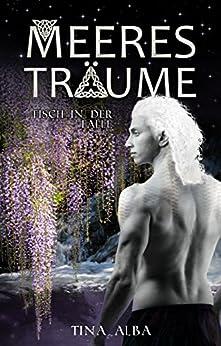 Fisch in der Falle: Meeresträume II (German Edition) by [Tina Alba]