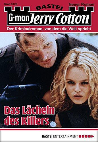 Jerry Cotton - Folge 3123: Das Lächeln des Killers (German Edition)