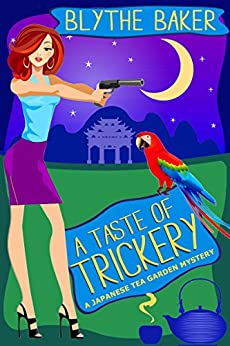 A Taste of Trickery (Japanese Tea Garden Mysteries Book 3) by [Blythe Baker]