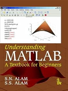Understanding MATLAB: A Textbook for Beginners