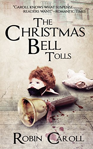 Book: The Christmas Bell Tolls by Robin Caroll
