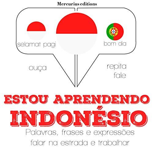 Estou aprendendo indonésio     Ouça. Repita. Fale.              De :                                                                                                                                 J. M. Gardner                               Lu par :                                                                                                                                 Friska,                                                                                        Iana Serena                      Durée : 3 h et 56 min     Pas de notations     Global 0,0