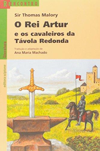 O rei Artur e os cavaleiros da Távola Redonda