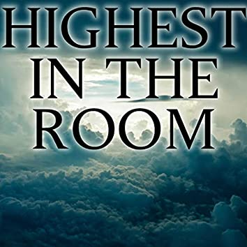 Highest In The Room (Instrumental)