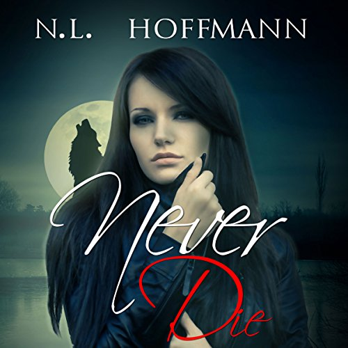 Never Die audiobook cover art